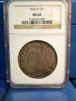1860-O SEATED LIBERTY $1 SILVER DOLLAR NGC MINT STATE 60