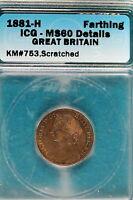 1881 H ICG MS60 DETAILS GREAT BRITAIN FARTHING KM753 SCRATCH