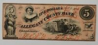 1800'S  1860  $5 OBSOLETE NOTE ALLEGANY COUNTY BANK   CUMBERLAND MARYLAND  P90
