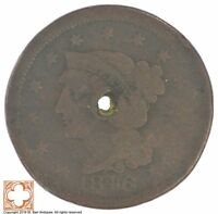 1846 BRAIDED HAIR LARGE CENT  CONDITION: HOLE  XB21