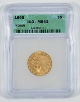 MINT STATE 63 1908 $5.00 INDIAN HEAD GOLD HALF EAGLE - GRADED BY ICG 8015