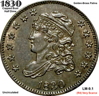 1830 CAPPED BUST HALF DIME LM-9.1 R4   UNCIRCULATED