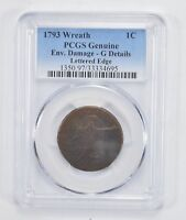 1793 FLOWING HAIR WREATH REVERSE LARGE CENT - LETTERED EDGE - PCGS 2006