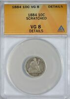 1884 SEATED LIBERTY DIME SCRATCHED, DETAILS ANACS VG8
