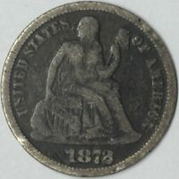 1872 10C SEATED LIBERTY DIME VG UNCERTIFIED