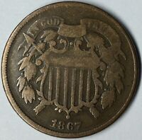 1867 2C TWO CENT PIECE VG UNCERTIFIED