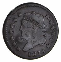 1814 CLASSIC HEAD LARGE CENT - CIRCULATED 9904