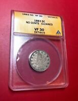 1883 NO CENTS 5C LIBERTY NICKEL ANACS VF 30 DETAILS