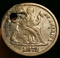 1872 P SEATED LIBERTY DIME 10C VF FINE HOLED SILVER TYPE US COIN LOT CC369