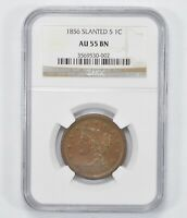 AU55BN 1856 BRAIDED HAIR LARGE CENT - SLANTED 5 - NGC GRADED 1275