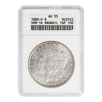 CERTIFIED MORGAN SILVER DOLLAR 1880-O TOP 100 VAM-1A AU55 ANACS