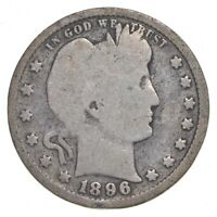 TOUGH   US 1896 BARBER SILVER QUARTER   90  SILVER   LOOK IT