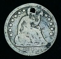 1849 SEATED LIBERTY HALF DIME 5C SHARP HOLED US COLLECTIBLE SILVER COIN CCC474