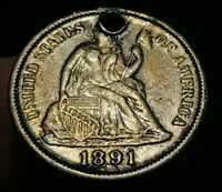 1891 SEATED LIBERTY DIME 10C LEGEND SHARP HOLE US SILVER COLLECTIBLE COIN CCC101