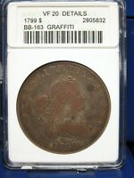 1799 $1 DRAPED BUST SILVER DOLLAR BB-163 VF20 IN OLD ANACS CERTIFIED HOLDER