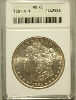 1881-S MORGAN SILVER DOLLAR GRADED MINT STATE 62 BY ANACS