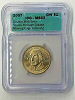 2007 $1 GEORGE WASHINGTON PRESIDENTIAL MISSING EDGE LETTERS ICG MINT STATE 63