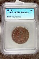 1812 CLASSIC HEAD LARGE CENT SMALL DATE ICG VF 20 DETAILS GO