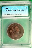 1798 - ICG VF30 DETAILS 2ND HAIR STYLE, DAM DRAPED BUST LARGE CENT   HD0147