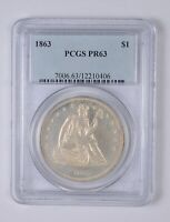 PR63 1863 SEATED LIBERTY SILVER DOLLAR - GRADED PCGS 0772