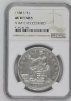 1878 S T$1 NGC AU DETAILS  SCRATCHES CLEANED  TRADE DOLLAR