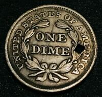 1856 SEATED LIBERTY DIME 10C SMALL DATE VARIETY TYPE HOLED US SILVER COIN CC401