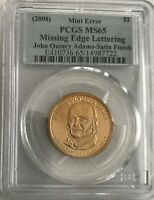 2008 JOHN QUINCY ADAMS PCGS MINT STATE 65 MISSING EDGE LETTERS SATIN FINISH