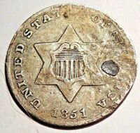 1851   SILVER 3 CENT PIECE    VERY FINE   BUT HAS REPAIRED H
