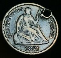 1871 SEATED LIBERTY HALF DIME 5C HIGH GRADE HOLED FILLER US SILVER COIN CC1626