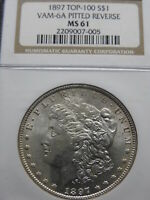 1897 $1 MORGAN SILVER DOLLAR VAM-6A PITTED REVERSE NGC MINT STATE 61  NO PROBLEMS