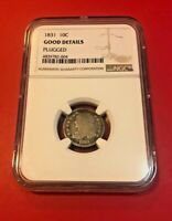 1831 10 CENTS NGC GOOD DETAILS PLUGGED