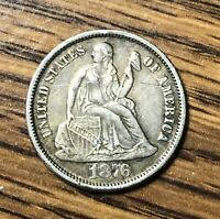 1876S LIBERTY SEATED SILVER DIME-CONDITION EX FINE- LIGHT SCRATCH ON FRONT