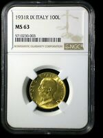 KINGDOM OF ITALY 1931 GOLD 100 LIRE  NGC MS 63    LOW MINTAGE FASCIST ITALY