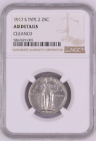 1917 S TYPE 2 25C NGC AU DETAILS 1917 S T 2 STANDING LIBERTY