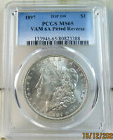 1897 MORGAN DOLLAR PCGS MINT STATE 65 VAM 6A PITTED REVERSE TOP100 JS