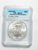 MS70 2015P AMERICAN SILVER EAGLE - MINTED AT PHILADELPHIA - GRADED ICG 9762