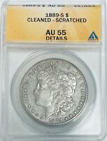 1889-S $1 MORGAN SILVER DOLLAR ANACS AU55 DETAILS - CLEANED