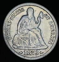 1873 SEATED LIBERTY DIME 10C ARROWS HIGH GRADE GOOD DATE US SILVER COIN CC5396