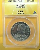 1827 CAPPED BUST SLIVER 50CENT ANACS F 15   DETAIL/ CLEANED