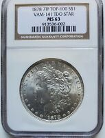 1878 7 TAIL FEATHERS MORGAN DOLLAR VAM 141 TDO STAR NGC MINT STATE 63