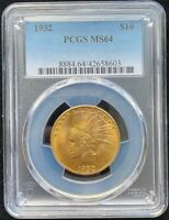 1932 $10 PCGS MS 64 1932 $10 INDIAN GOLD COIN