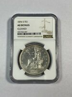1876 S TRADE DOLLAR NGC ABOUT UNCIRCULATED SILVER $1 TRUE AU