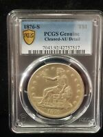 1876 S US TRADE DOLLAR PCGS GENUINE CLEANED AU DETAIL