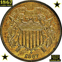 1867 2-CENT PIECE CHOICE UNCIRCULATED AWESOME REDDISH-GOLD SURFACES