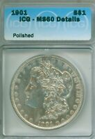 AUTHENTIC UNCIRCULATED 1901 MORGAN DOLLAR - ICG MINT STATE 60 DETAILS GRADED - WOW