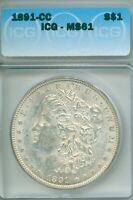 TOUGHER CARSON CITY MORGAN DOLLAR, 1891-CC ICG MINT STATE 61, CHECK OUT THIS ONE