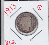 1913  BARBER DIME IN GOOD  CONDITION STK B62