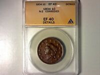 ANACS EF40 DETAILS 1834 N-2 CORONET HEAD LARGE CENT