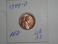 1949D      LINCOLN CENT    WHEAT PENNY     RED  UNC.  LOT  33