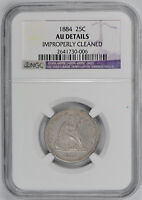 1884 SEATED LIBERTY QUARTER 25C NGC AU ABOUT UNCIRCULATED DETAILS CLEANED